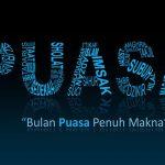 MAKNA PUASA – PUASA DALAM ISLAM